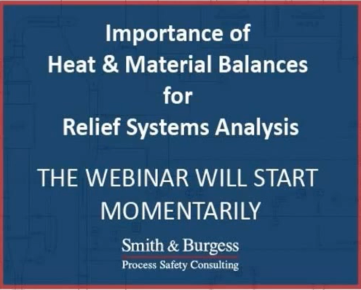Importance of Heat & Material Balances for Relief Systems Analysis